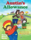 Austin's Allowance: Young Money Books TM Cover Image