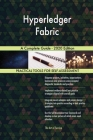 Hyperledger Fabric A Complete Guide - 2020 Edition Cover Image