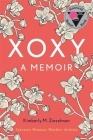 Xoxy: A Memoir (Intersex Woman, Mother, Activist) Cover Image
