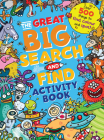 The Great Big Search and Find Activity Book: Over 500 things to find, color and spot! Cover Image
