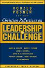 Christian Reflections on the Leadership Challenge (J-B Leadership Challenge: Kouzes/Posner #107) Cover Image