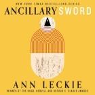 Ancillary Sword Lib/E (Imperial Radch #2) Cover Image