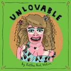 Unlovable, Vol. 3 Cover Image