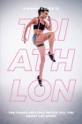 A Woman's Guide to TA Woman's Guide to Triathlon Cover Image