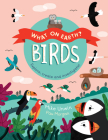 Birds: Explore, create, and investigate! (What On Earth?) Cover Image