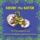 Grunt the Gator Cover Image