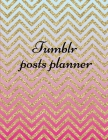Tumblr posts planner.: Organizer to Plan All Your Posts & Content Cover Image