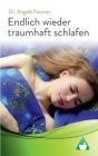 Endlich wieder traumhaft schlafen: Schlafstörungen erfolgreich überwinden Cover Image