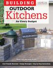 Building Outdoor Kitchens for Every Budget (Home Improvement) Cover Image