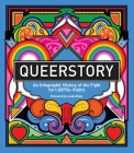 Queerstory: An Infographic History of the Fight for LGBTQ+ Rights Cover Image