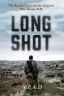 Long Shot: The Inside Story of the Kurdish Snipers Who Broke Isis Cover Image