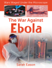 The War Against Ebola Cover Image