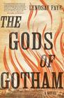 The Gods of Gotham Cover Image