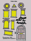 Draw Me a House: Architectural Ideas, Inspiration and Colouring in Cover Image