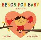 Besos for Baby: A Little Book of Kisses Cover Image