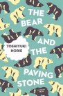 The Bear and the Paving Stone (Japanese Novellas) Cover Image