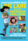 Lois Lane and the Friendship Challenge Cover Image