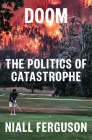 Doom: The Politics of Catastrophe Cover Image