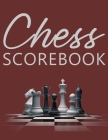 Chess Scorebook: Score Page and Moves Tracker Notebook, Chess Tournament Log Book, 100 Games with 62 Moves, White Paper, 8.5″ x 1 Cover Image
