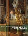 Behind the Scenes in Versailles Cover Image