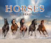 Horses: Bold and Beautiful Cover Image