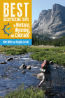 Best Backpacking Trips in Montana, Wyoming, and Colorado Cover Image