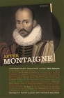 After Montaigne: Contemporary Essayists Cover the Essays Cover Image