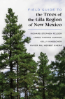 Field Guide to the Trees of the Gila Region of New Mexico Cover Image
