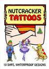 Nutcracker Tattoos (Dover Tattoos) Cover Image