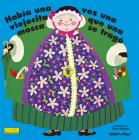 Había Una Vez Una Viejecita Que Una Mosca Se Tragó. (Classic Books with Holes 8x8) Cover Image