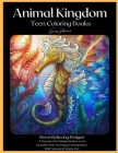 Animal Kingdom Teen Coloring Books: Detailed Drawings for Older Girls & Teenagers; Fun Creative Arts & Craft Teen Activity, Zendoodle, Relaxing ... Mi Cover Image