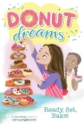 Ready, Set, Bake! (Donut Dreams #5) Cover Image