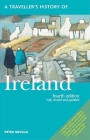 A Traveller's History of Ireland (Interlink Traveller's Histories) Cover Image