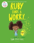 Ruby Finds a Worry (Big Bright Feelings) Cover Image