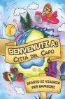 Benvenuti A Città del Capo Diario Di Viaggio Per Bambini: 6x9 Diario di viaggio e di appunti per bambini I Completa e disegna I Con suggerimenti I Reg Cover Image