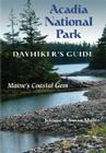 Acadia National Park: Dayhiker's Guide: Maine's Coastal Gem Cover Image