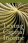 Taxing Capital Income (Urban Institute Press) Cover Image