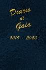 Agenda Scuola 2019 - 2020 - Gaia: Mensile - Settimanale - Giornaliera - Settembre 2019 - Agosto 2020 - Obiettivi - Rubrica - Orario Lezioni - Appunti Cover Image