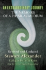 An Extraordinary Journey: The Memoirs of a Physical Medium Cover Image