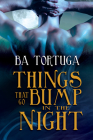 Things that Go Bump in the Night Cover Image