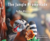 The Jungle Promenade: A poem for Childhood Cover Image