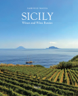Sicily: Wines and Wine Routes Cover Image