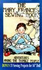 The Mary Frances Sewing Book: Or, Adventures Among the Thimble People Cover Image