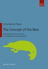 The Concept of the New: Framing Production and Value in Contemporary Performing Arts Cover Image