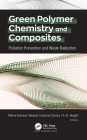 Green Polymer Chemistry and Composites: Pollution Prevention and Waste Reduction Cover Image