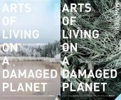 Arts of Living on a Damaged Planet: Ghosts and Monsters of the Anthropocene Cover Image