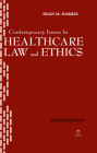 Contemporary Issues in Healthcare Law and Ethics Cover Image