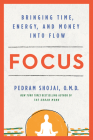 Focus: Bringing Time, Energy, and Money into Flow Cover Image