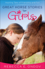 Great Horse Stories for Girls: Inspiring Tales of Friendship and Fun Cover Image