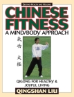 Chinese Fitness: A Mind/Body Approach-Qigong for Healthy and Joyful Living Cover Image